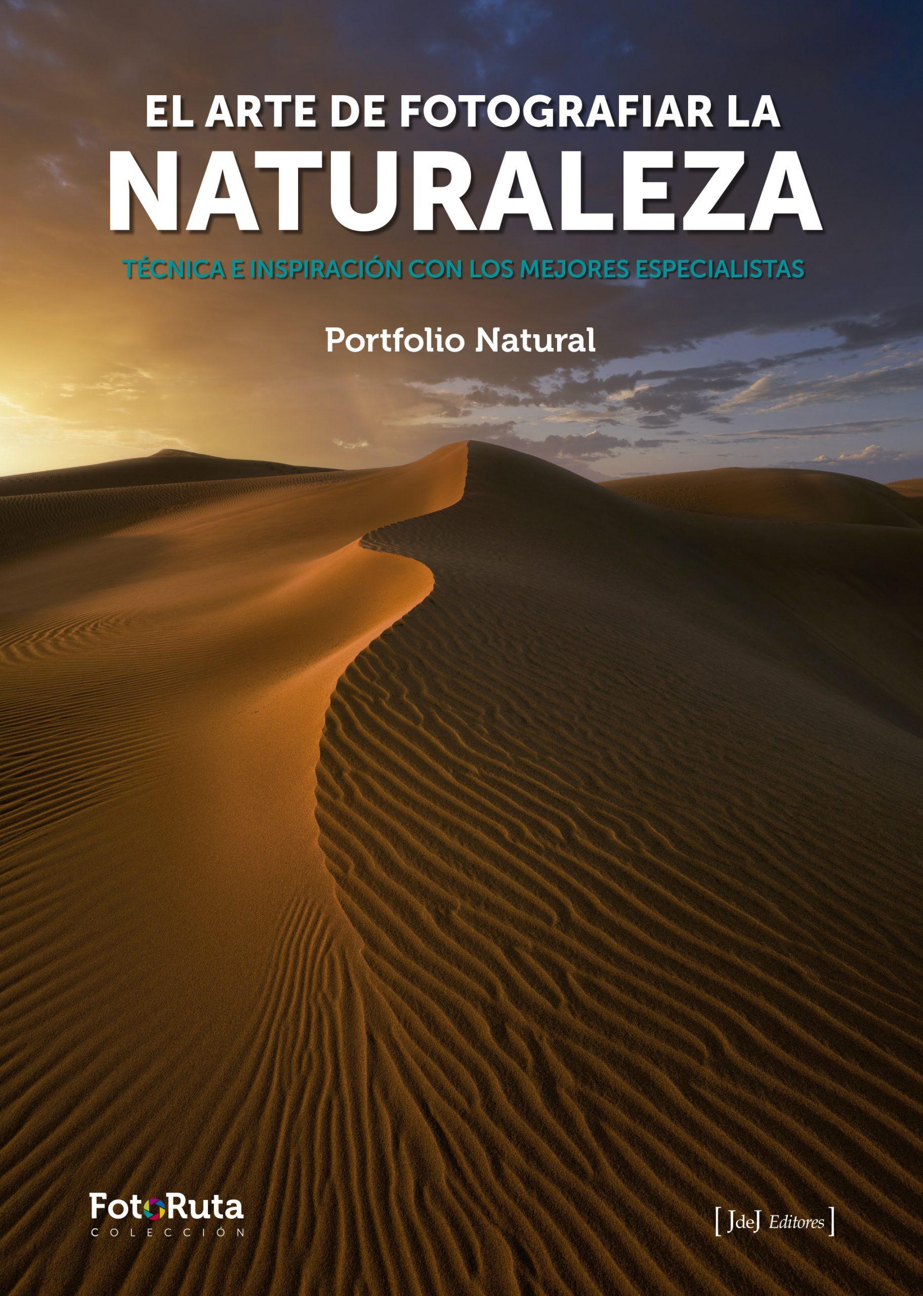 EL ARTE DE FOTOGRAFÍAR LA NATURALEZA